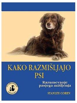 Knjiga kako razmišljajo psi razumevanje pasjega mišljenja stanley coren