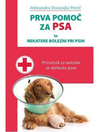 knjiga prva pomoč za psa in nekatere bolezni pri psih