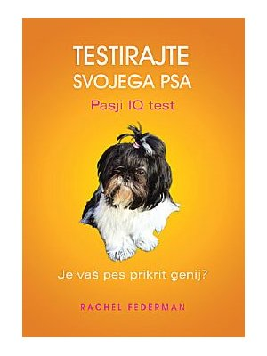 knjiga testirajte svojega psa pasji iq test knjiga debora